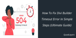 How to Fix Divi Builder Timeout Error?