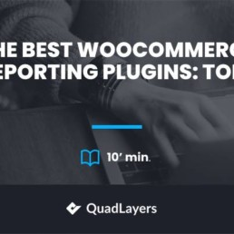 Best WooCommerce Reporting Plugins for 2020
