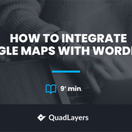 How to integrate Google Maps with WordPress