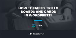 Embed Trello Boards and Cards in WordPress featured image