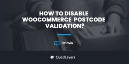 How to disable WooCommerce postcode validation