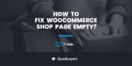 How to fix WooCommerce shop page empty?