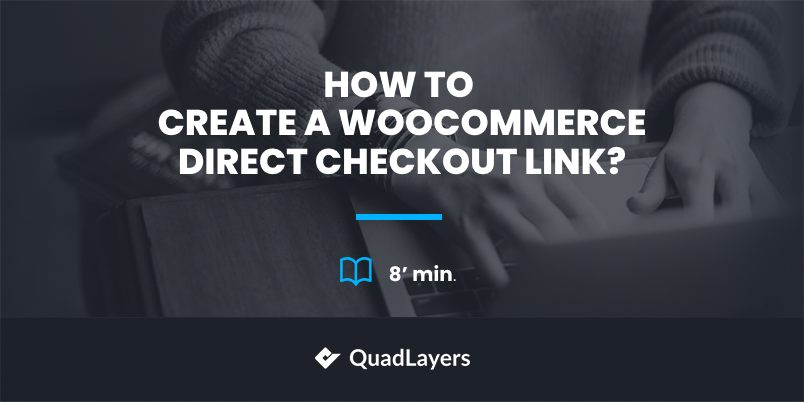 woocommerce direct checkout link - featured image