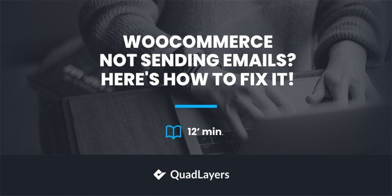 woocommerce not sending emails - featured image
