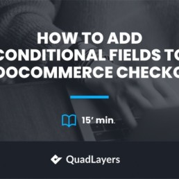 Add conditional fields to woocommerce checkout