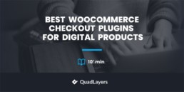 Best WooCommerce Checkout Plugins for Digital Products