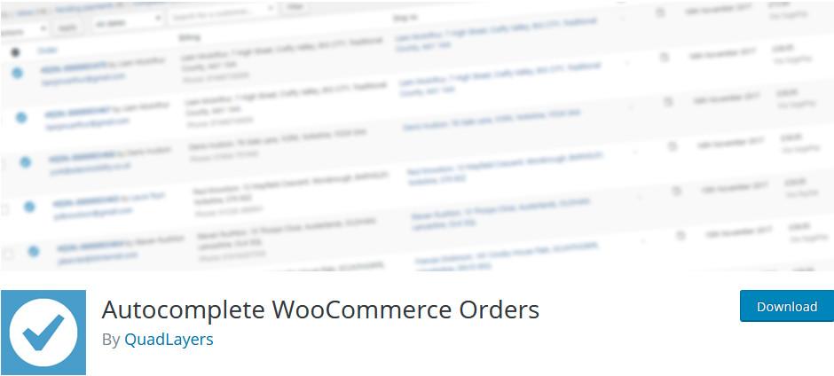 plugins to autocomplete woocommerce orders - autocomplete woocommerce orders