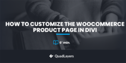 customize the woocommerce product page in divi