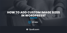 How to Add Custom Image Sizes in WordPress