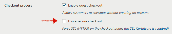 WooCommerce checkout not working - Disable Force SSL