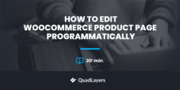 How to edit WooCommerce product page programmatically