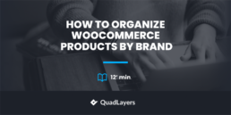Organize WooCommerce Products by Brand