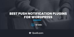 best push notification plugins for wordpress