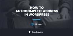 How to Autocomplete Address in WordPress