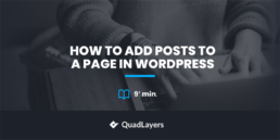 add posts to a page in wordpress