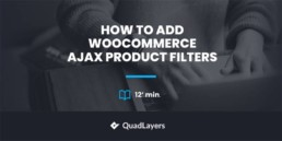 How to Add WooCommerce AJAX Product Filters
