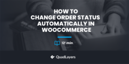 How to change order status automatically in WooCommerce