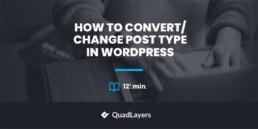 change post type in wordpress