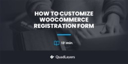 how to customize woocommerce registration form