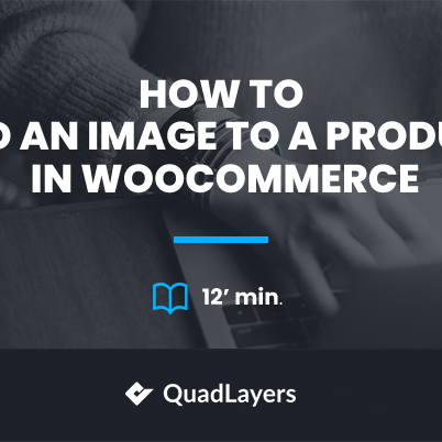 How to add image to product in WooCommerce