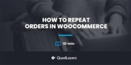 repeat orders in woocommerce