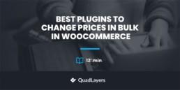 在 WooCommerce 中批量更改价格的最佳 5 插件