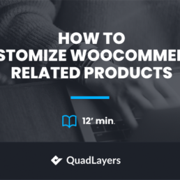 How to Customize WooCommerce Related products