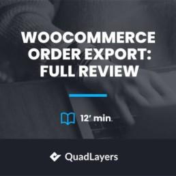 woocommerce order export full review