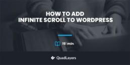 How to add infinite scroll to WordPress