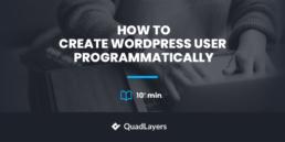 How to create WordPress user programmatically