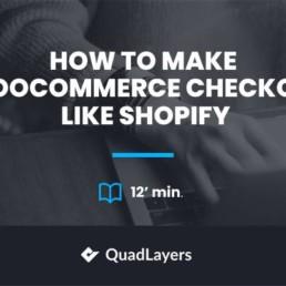 make woocommerce checkout like shopify